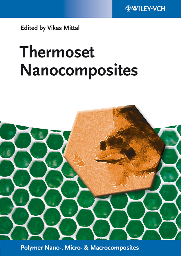 Vikas  Mittal. Thermoset Nanocomposites