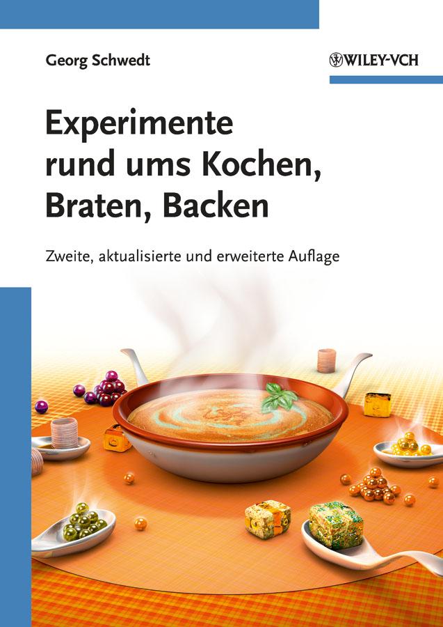 Prof. Schwedt Georg Experimente rund ums Kochen, Braten, Backen дутики der spur der spur de034awkyw71