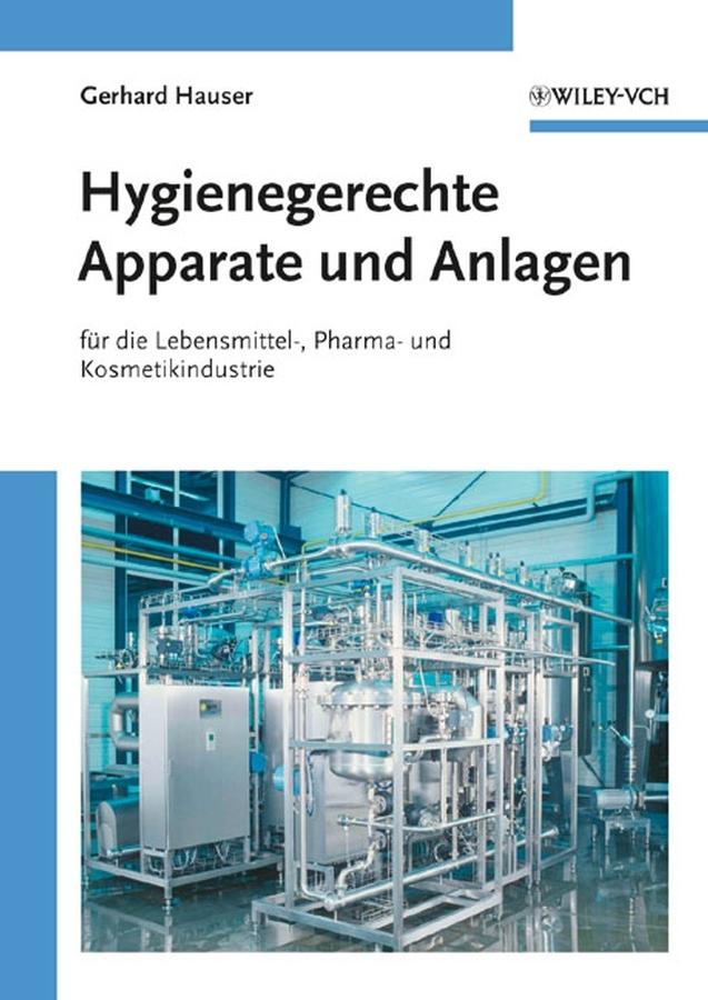 Gerhard Hauser Hygienegerechte Apparate und Anlagen