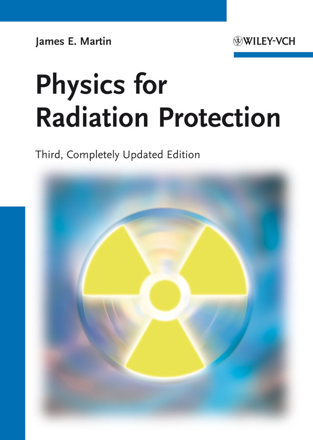 James Martin E. Physics for Radiation Protection the moskin radiation dosimeter at clinical kilovoltage x ray energies