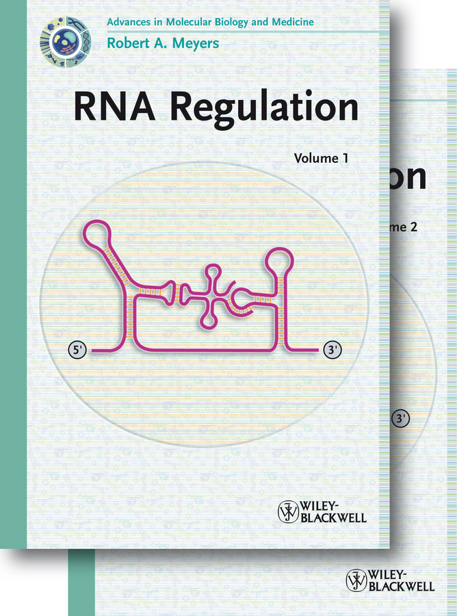 Robert Meyers A. RNA Regulation the price regulation of