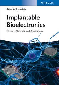 Evgeny  Katz - Implantable Bioelectronics