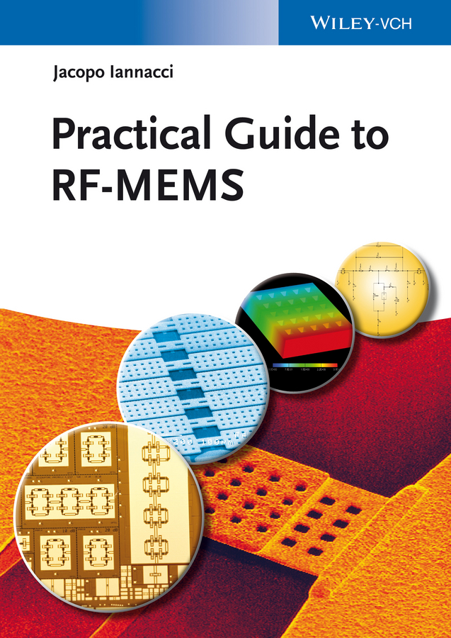 Jacopo Iannacci Practical Guide to RF-MEMS modeling and feedback control of mems devices