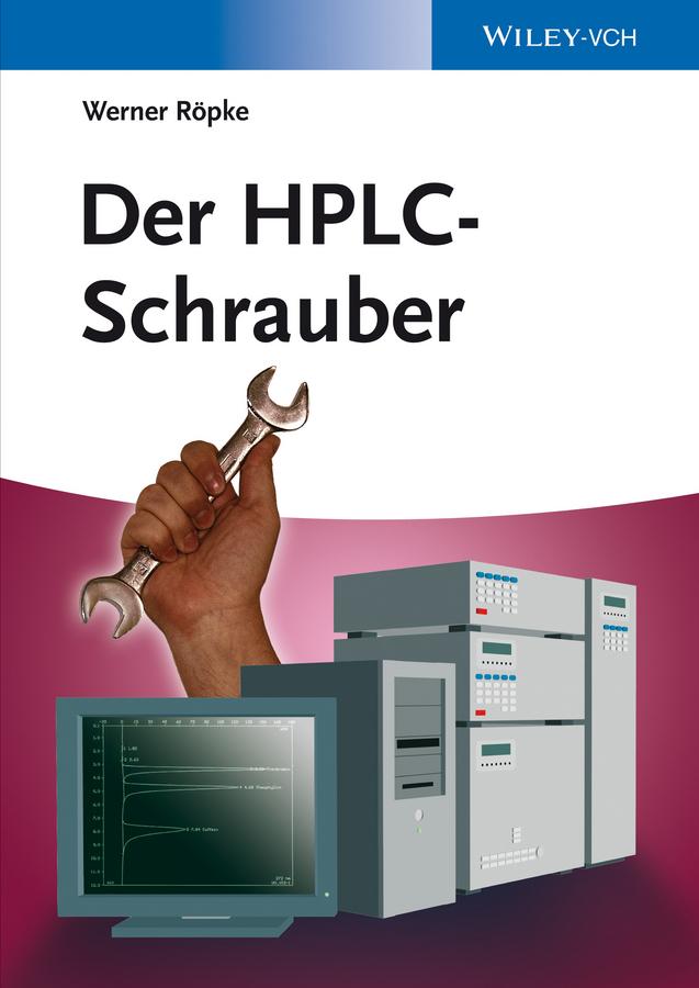Werner Röpke Der HPLC-Schrauber markus krebs heidenheim an der brenz