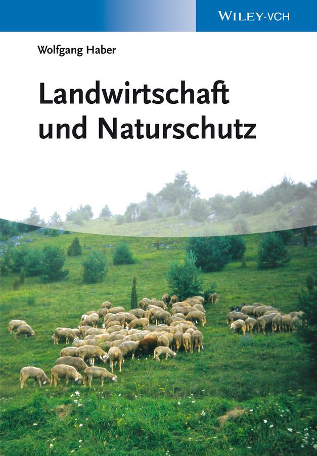 Wolfgang Haber Landwirtschaft und Naturschutz kassem alef biologische bodensanierung