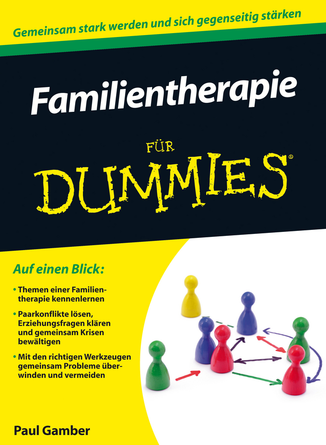 Paul  Gamber. Familientherapie für Dummies