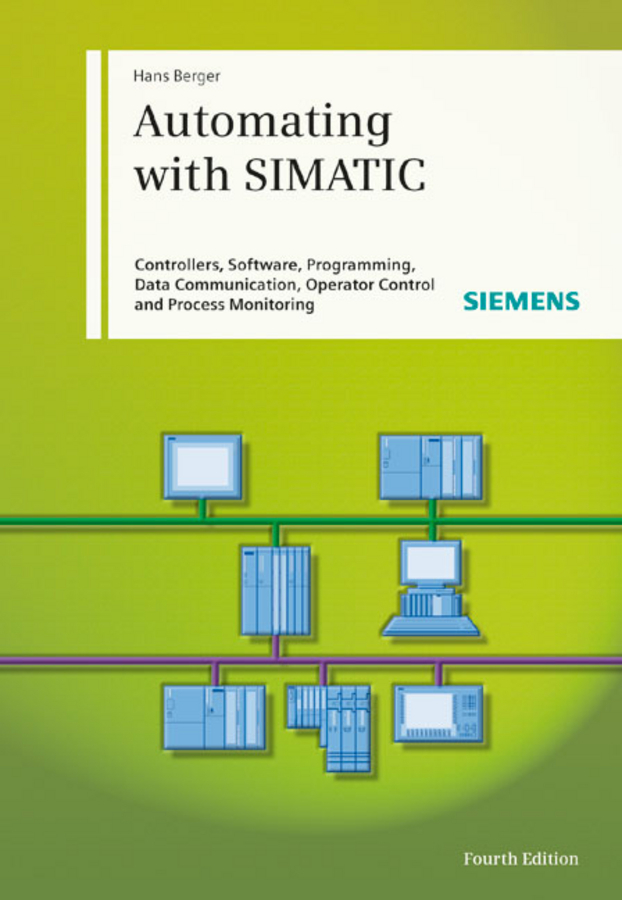 Hans Berger Automating with SIMATIC