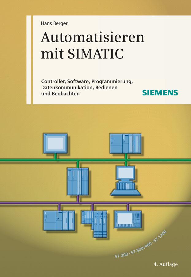 Hans  Berger Automatisieren mit SIMATIC freizeit mit und ohne sattel