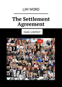 Lim Word - The Settlement Agreement. Make arepost