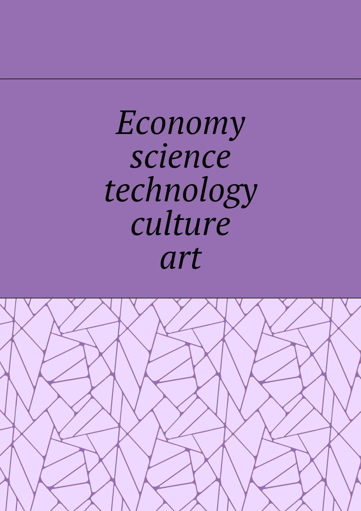 Елена Дильбанж - Economy, science, technology, culture, art