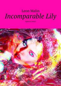 Leon Malin - Incomparable Lily. Agency Amur