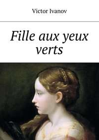 Victor Ivanov - Fille aux yeux verts