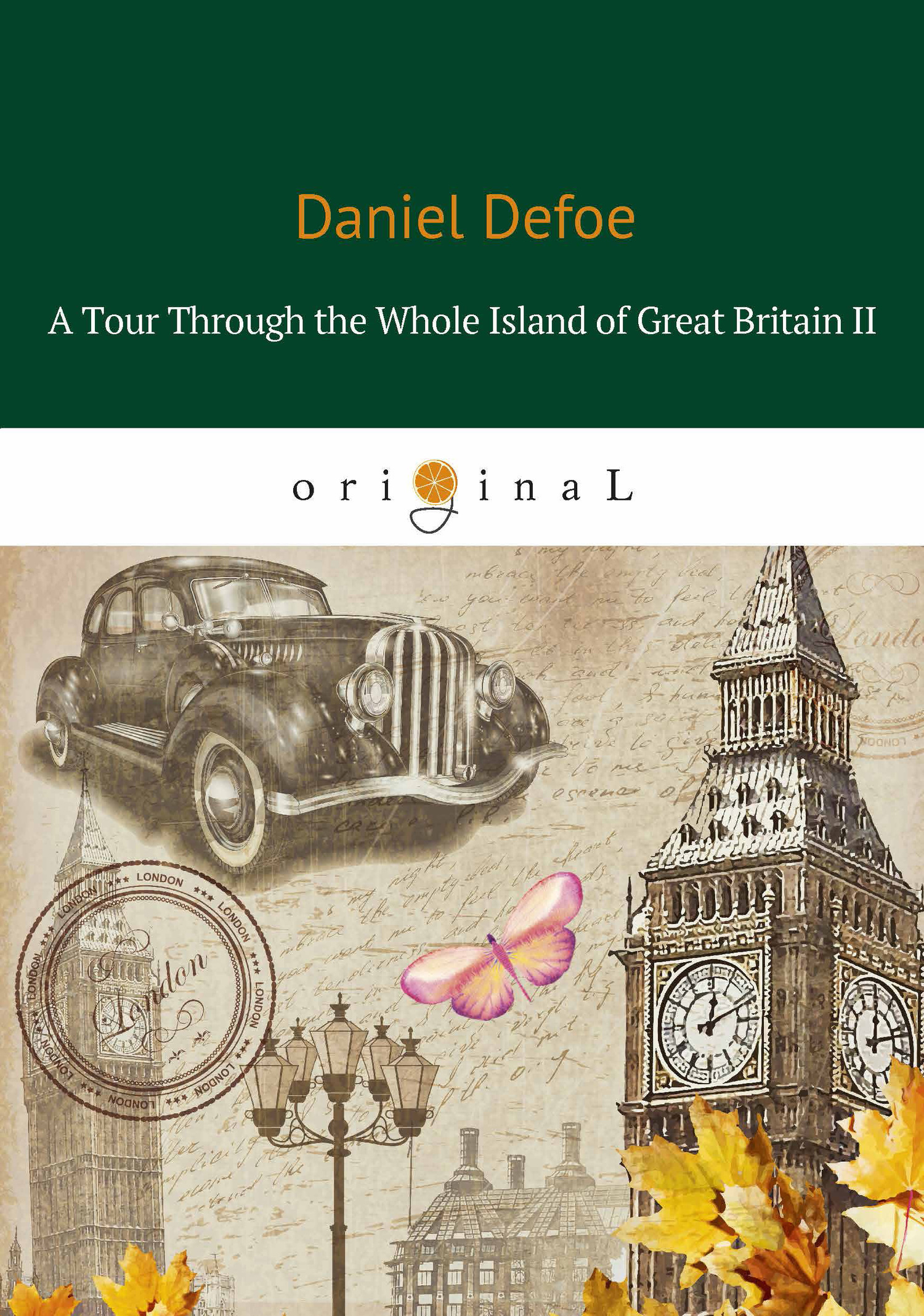 Даниэль Дефо A Tour Through the Whole Island of Great Britain II british economic statistics