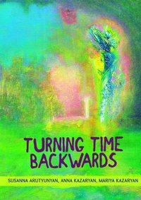 Susanna Arutyunyan - Turning time backwards