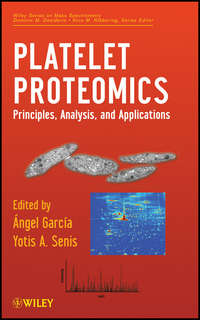 Garc?a-Alonso ?ngel - Platelet Proteomics. Principles, Analysis, and Applications
