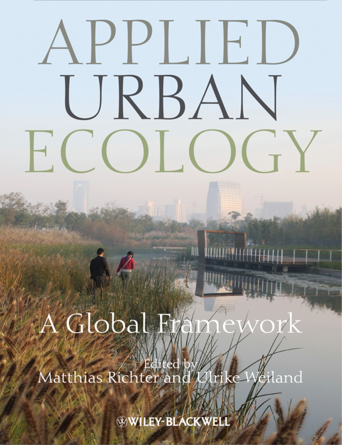 Richter Matthias Applied Urban Ecology. A Global Framework ISBN: 9781444344998 jedel ervin tabamo environmental planning and management in dar es salaam tanzania