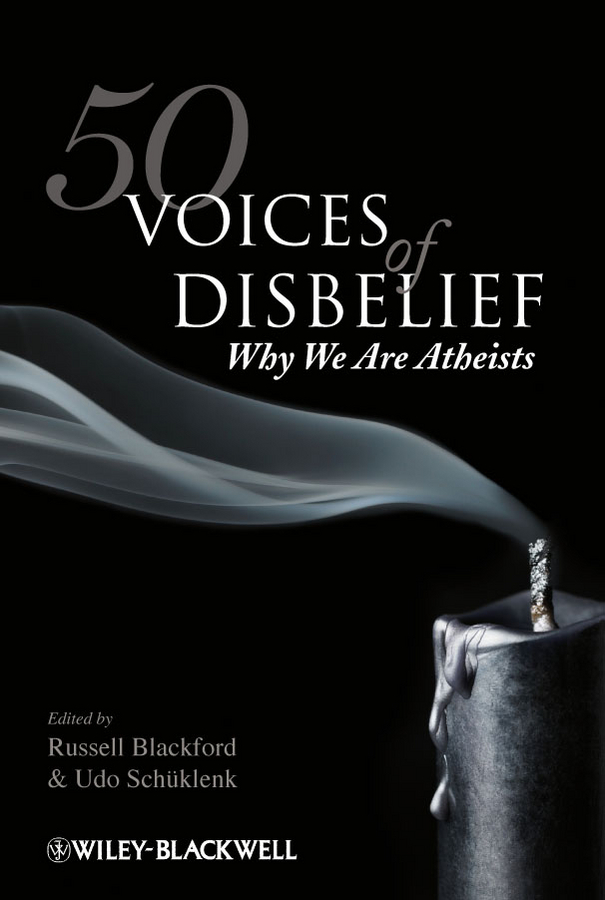 Фото - Schüklenk Udo 50 Voices of Disbelief. Why We Are Atheists why we took the car