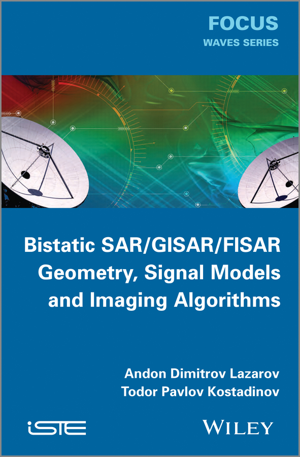 Kostadinov Todor Pavlov Bistatic SAR / ISAR / FSR. Theory Algorithms and Program Implementation наушники jbl e15 black