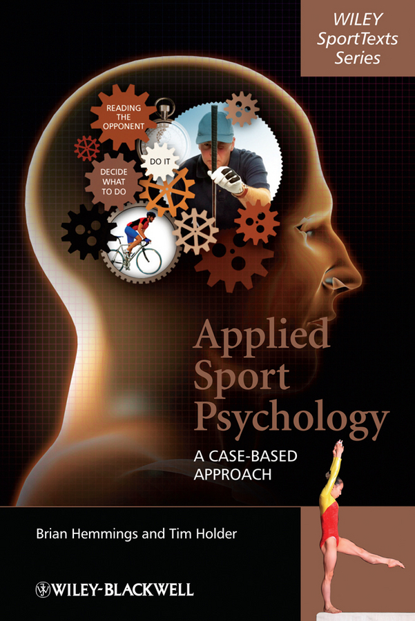 Holder Tim Applied Sport Psychology. A Case-Based Approach вероника ларссон bdsm practice psychology art