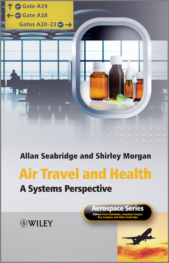 Seabridge Allan Air Travel and Health. A Systems Perspective