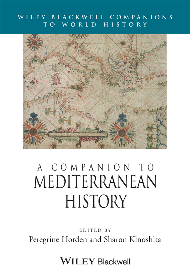 Kinoshita Sharon A Companion to Mediterranean History ISBN: 9781118519370 a history of the family