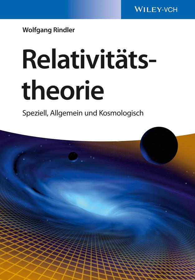 Rindler Wolfgang Relativitätstheorie. Speziell, Allgemein und Kosmologisch дутики der spur der spur de034awkyw71