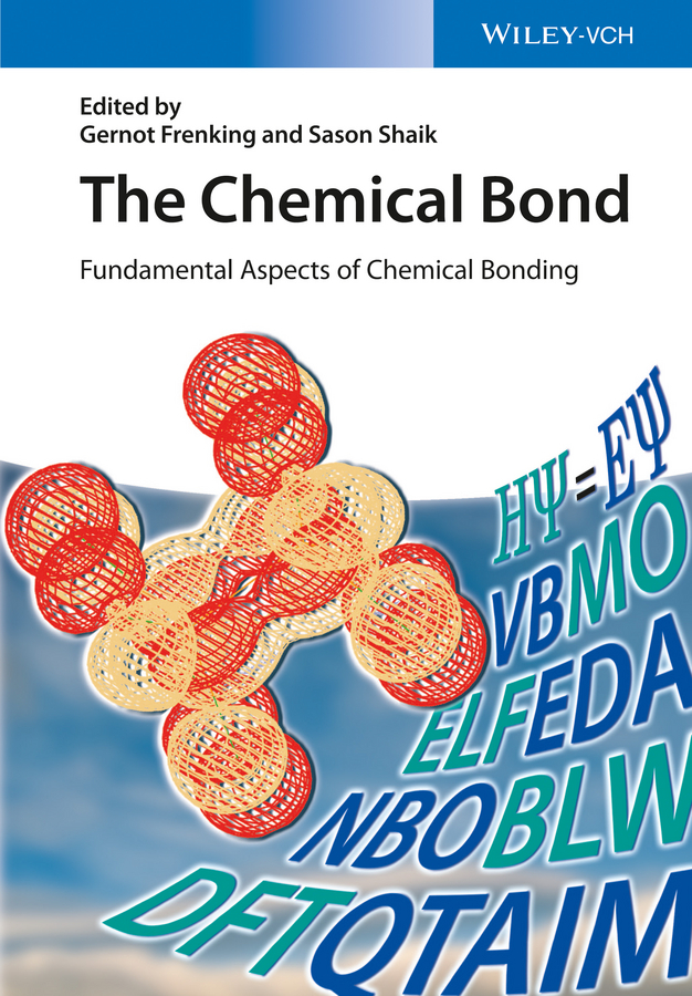 Фото - Frenking Gernot The Chemical Bond. Fundamental Aspects of Chemical Bonding agent based snort in distributed environment