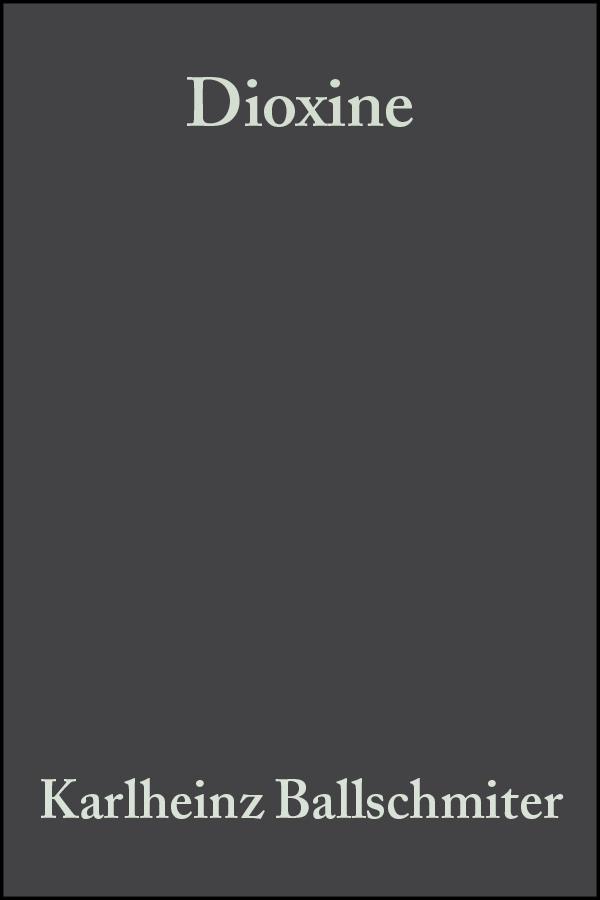 Bacher Reiner Dioxine. Chemie, Analytik, Vorkommen, Umweltverhalten und Toxikologie der halogenierten Dibenzo-p-dioxine und Dibenzofurane ISBN: 9783527624904 цены онлайн