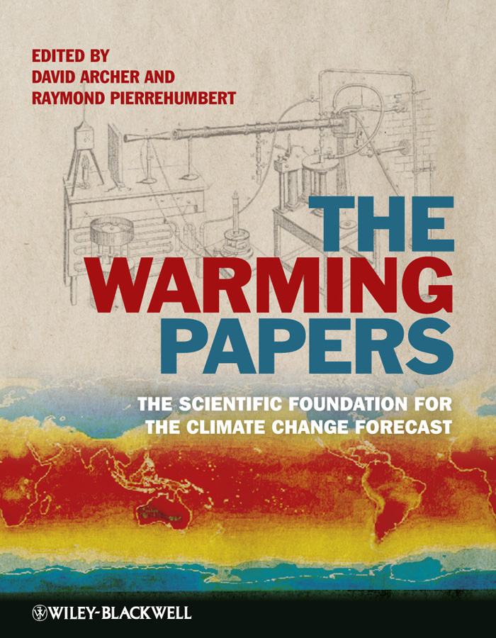 Pierrehumbert Raymond The Warming Papers. The Scientific Foundation for the Climate Change Forecast examples of crop adaptation to climate change