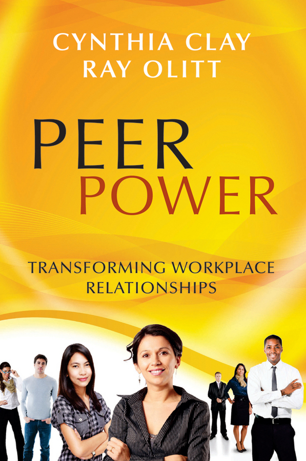 Olitt Ray Peer Power. Transforming Workplace Relationships ISBN: 9781118228500 incest and interpersonal relationships of young adult females