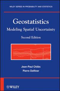 Chil?s Jean-Paul - Geostatistics. Modeling Spatial Uncertainty