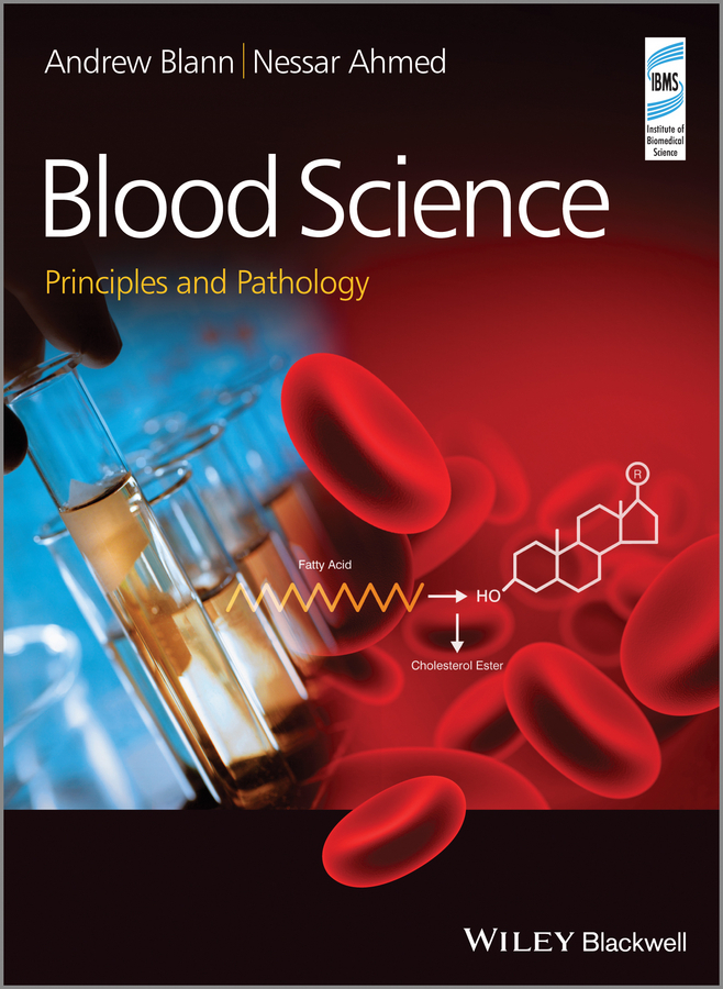 Blann Andrew Blood Science. Principles and Pathology science education