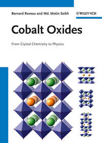 Raveau Bernard - Cobalt Oxides. From Crystal Chemistry to Physics