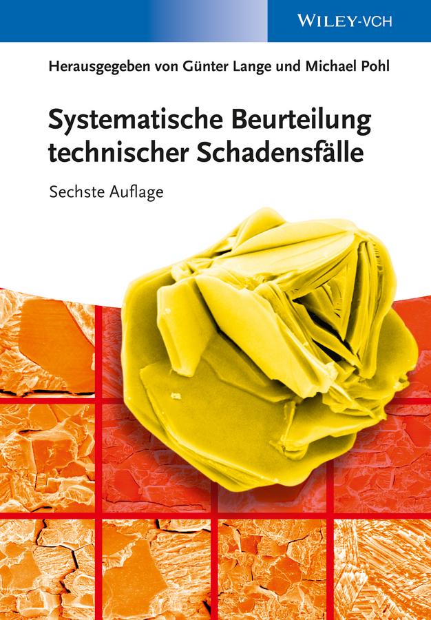 Pohl Michael Systematische Beurteilung technischer Schadensfälle сапоги quelle der spur 1013540