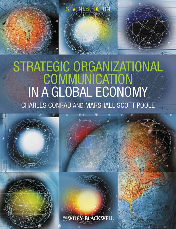 Poole Marshall Scott Strategic Organizational Communication. In a Global Economy a new lease of death
