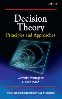 Inoue Lurdes - Decision Theory. Principles and Approaches