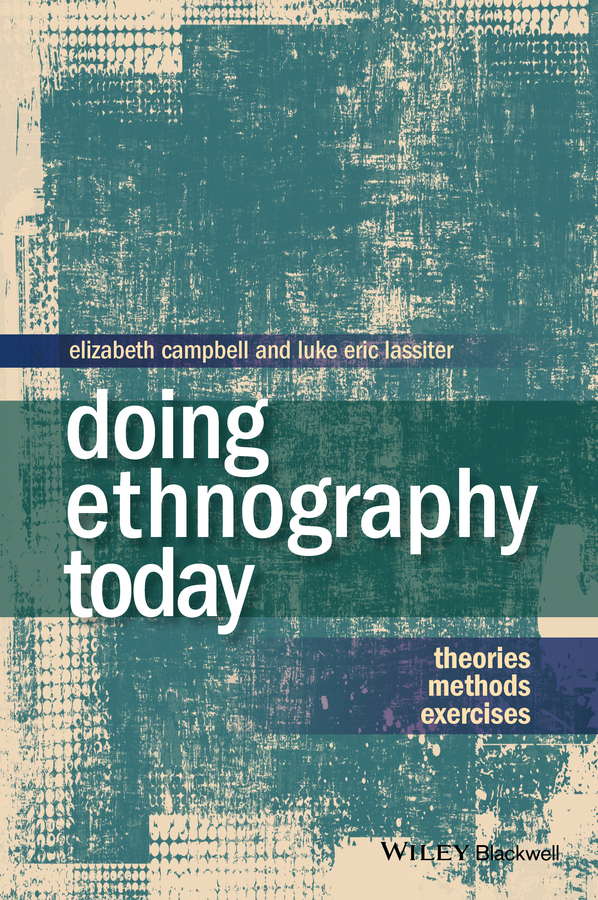 Campbell Elizabeth Doing Ethnography Today. Theories, Methods, Exercises ISBN: 9781118896341 direct collaborative attacks on manet