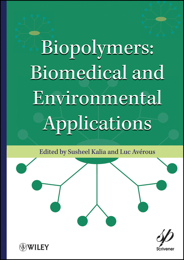 Kalia Susheel Biopolymers. Biomedical and Environmental Applications optical grating coupler biosensor and biomedical applications