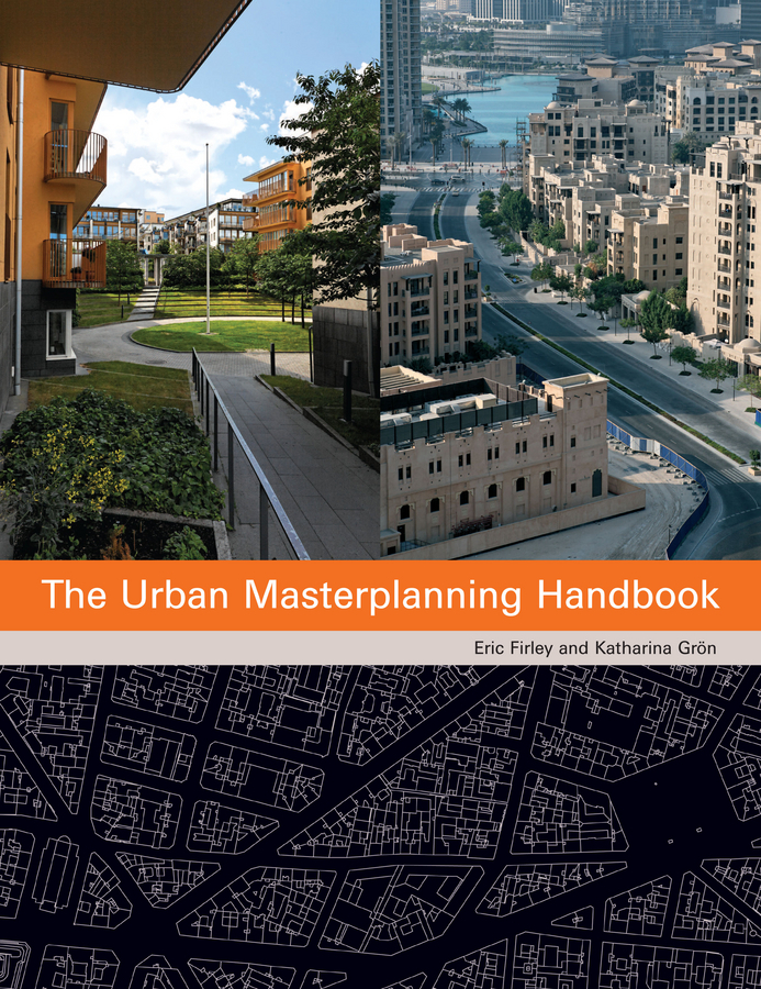 Groen Katharina The Urban Masterplanning Handbook the art of urban sketching drawing on location around the world