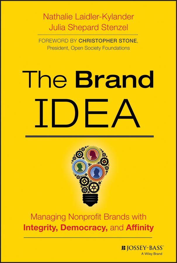 Stenzel Julia Shepard The Brand IDEA. Managing Nonprofit Brands with Integrity, Democracy, and Affinity ISBN: 9781118573303 attitudes towards the use of social media in the nonprofit sector
