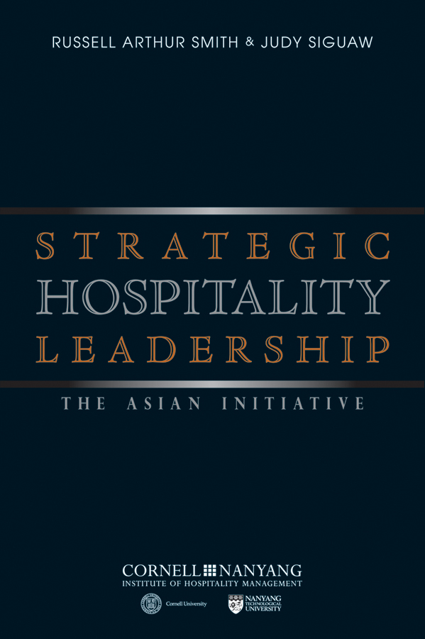 Siguaw Judy Strategic Hospitality Leadership. The Asian Initiative ISBN: 9780470826867 hospitality management and health tourism in india
