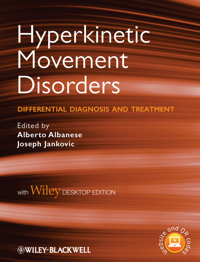 Albanese Alberto Hyperkinetic Movement Disorders Differential Diagnosis and Treatment