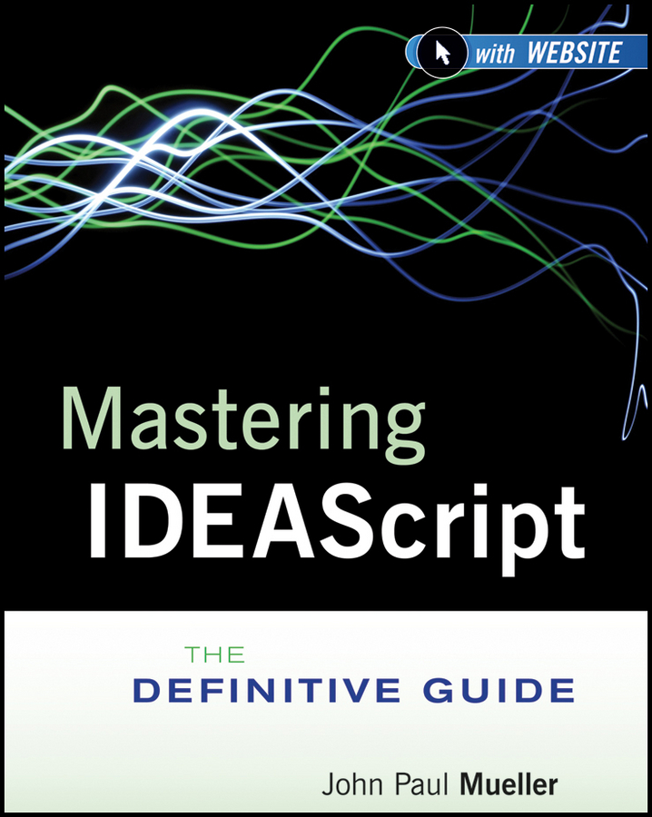 Mueller John Paul Mastering IDEAScript. The Definitive Guide ISBN: 9781118017838