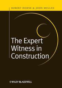 Horne Robert - The Expert Witness in Construction