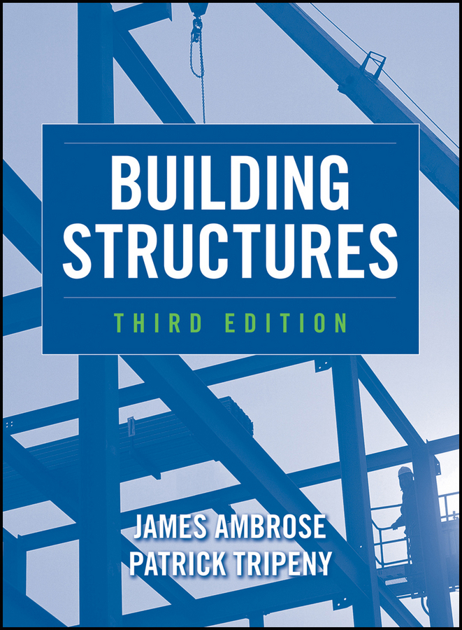 Ambrose Moyer James Building Structures seismic design of building structures(建筑结构抗震设计)