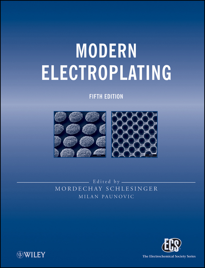 Schlesinger Mordechay Modern Electroplating