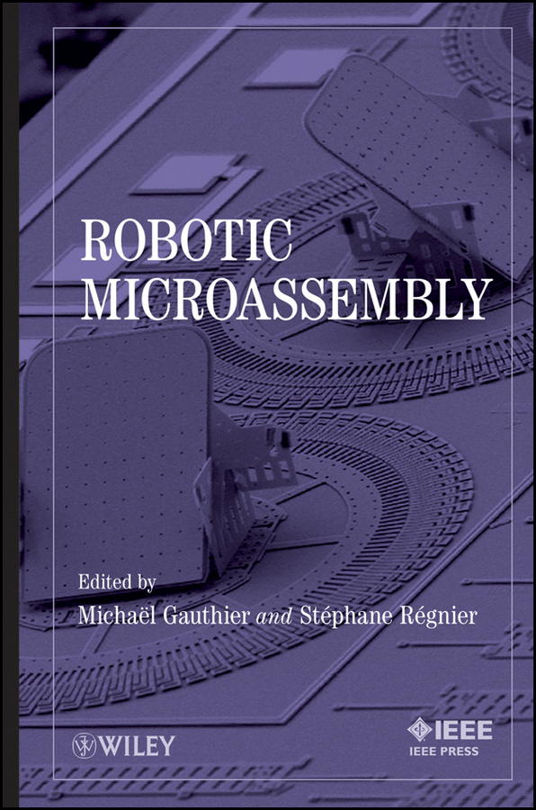 Gauthier Michaël Robotic Micro-Assembly modeling and feedback control of mems devices