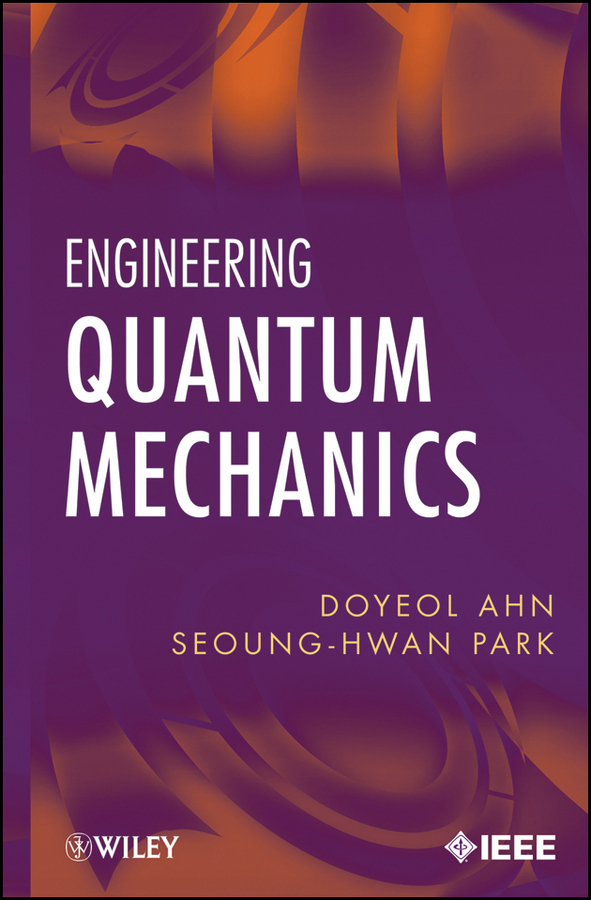 Ahn Doyeol Engineering Quantum Mechanics кондиционер toshiba ras 07bkv e ras 07bav e