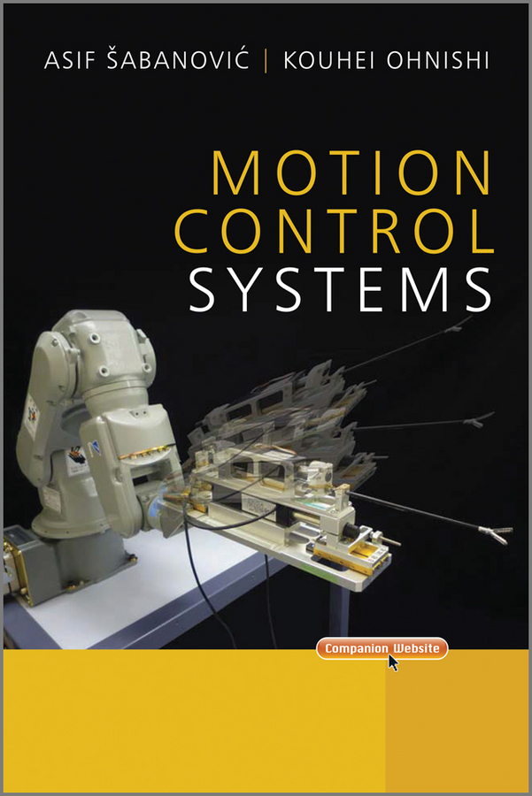 Sabanovic Asif Motion Control Systems