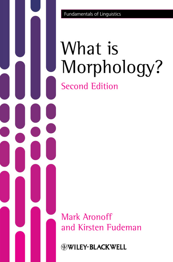 Aronoff Mark What is Morphology? ISBN: 9781444327915 a new lease of death